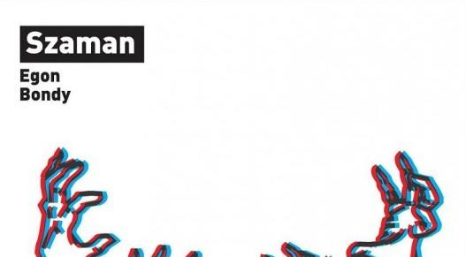 szaman-egon-bondy-okladka-2012-11-17-530x767
